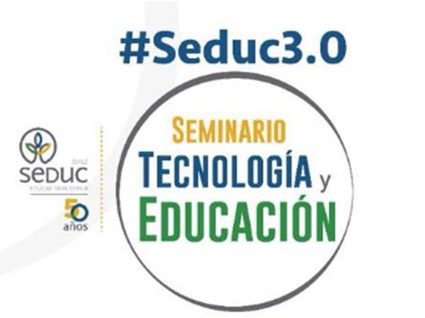 Seminario Tecnología y Educación SEDUC